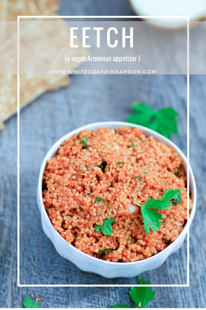 Eetch is a healthy, vegan, Armenian appetizer or side dish. It is sure to replace tabbouleh as your favorite bulgur dish! #armenian #armenianfood #eetch