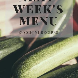Next Week's Menu: Zucchini
