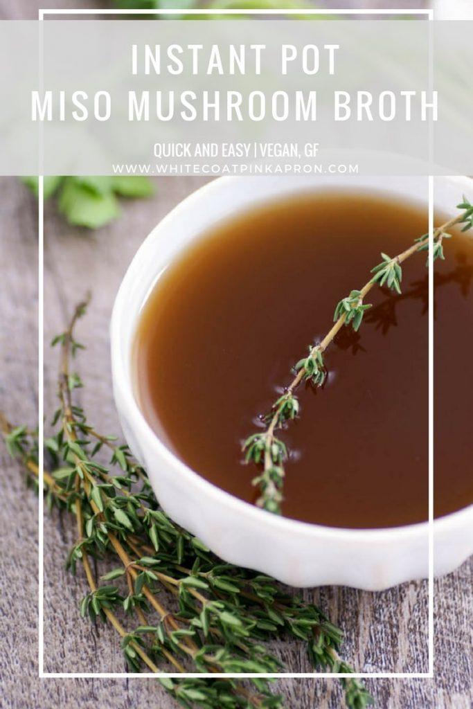Le bouillon de champignons Miso Instant Pot est savoureux et facile à préparer en utilisant uniquement des ingrédients frais. #vegan #gf #glutenfree #instantpot #mushroombroth